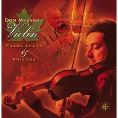 Don Messer's Violin: Frank Leahy & Friends