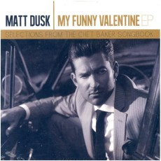 My Funny Valentine EP - Selections from the Chet Baker Songbook