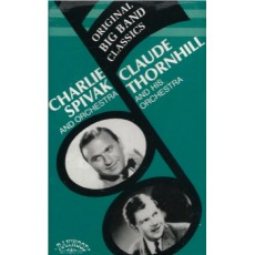 Charlie Spivak & Orchestra, Claude Thornhill & His Orchestra