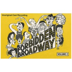 Forbidden Broadway, Vol. 2